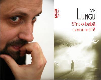Dan-Lungu-Sint-o-baba-comunista