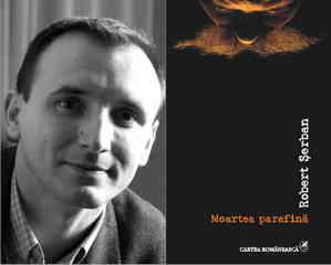 Moartea parafina-Robert serban