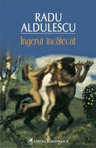Dosar de scriitor: Radu Aldulescu (IV)