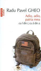 Radu-Pavel-Gheo__Adio-adio-patria-mea-cu-i-din-i-a-din-a-130
