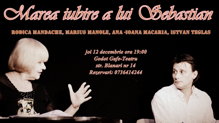 Rodica Mandache, Marius Manole-Marea iubire a lui Sebastian_foto_Anca Robu
