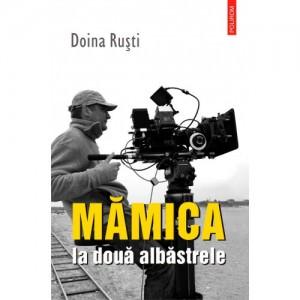 mamica_la_doua_albastrele-doina_rusti