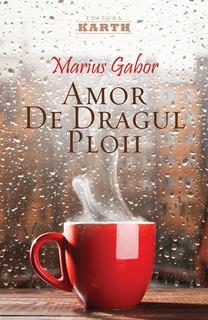 marius_gabor-amor_de_dragul_ploii