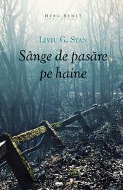 Sange de pasare pe haine - Liviu G. Stan