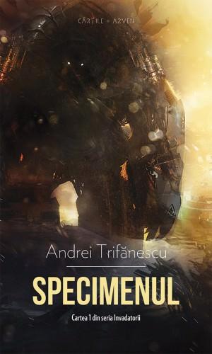 Specimenul - Andrei Trifanescu