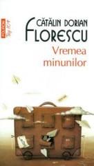 Catalin-Dorian-Florescu__Vremea-minunilor-130