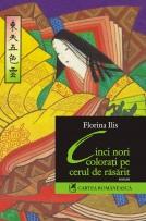 (D.d.S.) Florina Ilis – 2: Nori colorați pe deasupra realității