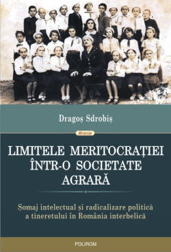 coperta_Limitele_meritocratiei_Dragos_Sdrobis