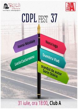 Eveniment CDPLfest #37 @ Club A | București | Municipiul București | România