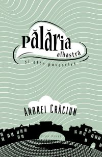 Coperta_Palaria_albastra-Andrei_Craciun-424x652 mod