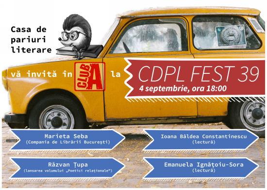 Eveniment CDPL FEST 39 @ Club A   București   Municipiul București   România