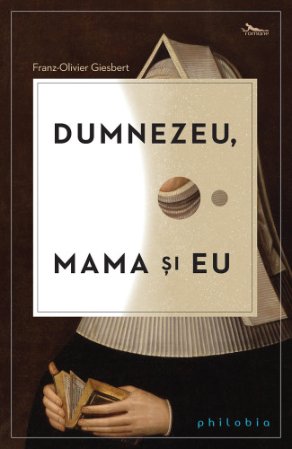 dumnezeu-mama-si-eu_1_fullsize