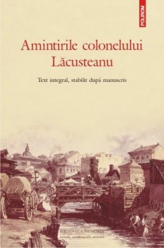Amintirile_colonelului_Lacusteanu_Polirom