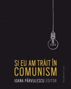 si-eu-am-trait-in-comunism_1_fullsize