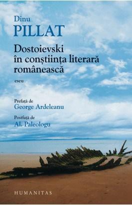 Dostoievski în conștiinţa literară românească