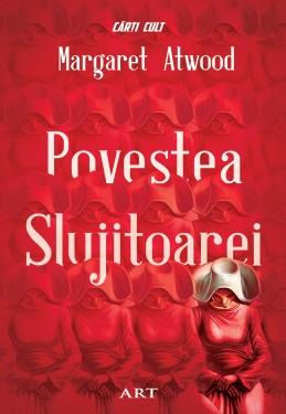 Margaret Atwood – Povestea slujitoarei
