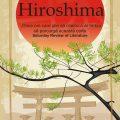 """O carte-monument ce nu trebuie uitată: """"Hiroshima"""" lui John Hersey"""