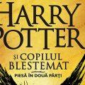 Harry Potter și copilul blestemat – piesă în două părți (scenariul repetiției cu public)