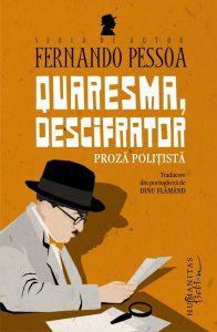 Quaresma, descifrator, de Fernando Pessoa